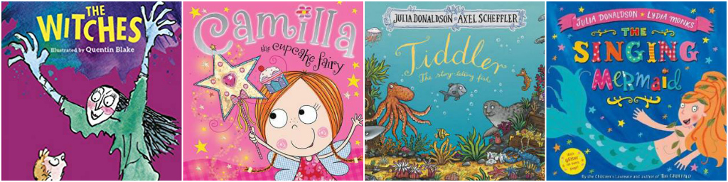Julia Donaldson, Tim Bugbird, Nick Bland, Roald Dahl, The Witches, Camilla The Cupcake Fairy ,iddler The Story Telling Fish, The Singing Mermaid, Izzy The Ice Cream Fairy, Georges Marvellous Medicine, The Very Cranky Bear, The Enormous Crocodile, Sharing A Shell, Daisy The Donut Fairy, Zog And The Flying Doctors, Some Mums, The Stick Man, Annie The Apple Pie Fairy, The Twits, Twirly Perly, Sugarplump And The Unicorn, Room On The Broom, The Paper Dolls, The Wrong Book, Fantastic Mr Fox, Lola The Lollipop Fairy, The Gruffalos Child, Tyrannosaurus Drip, Some Dads, The Very Sleepy Bear, The Very Brave Bear, Spinderella, One Ted Falls Out Of Bed, Monster Chef, The Gruffalo, The Unscary Book, The Very Noisy Bear, Wake Up Do Lydia Lou, Matilda, The Very Hungry Bear, According To Amelia